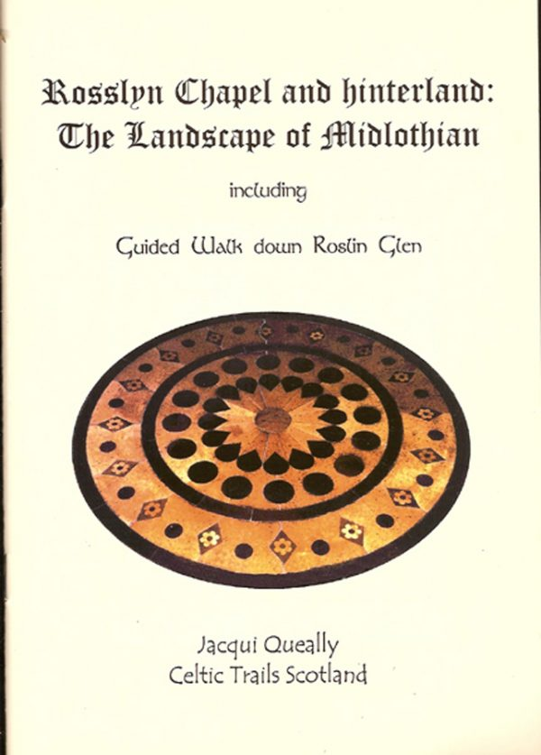 booklet on Rosslyn Chapel by Jackie Queally of Earthwise and Rosslyn Chapel
