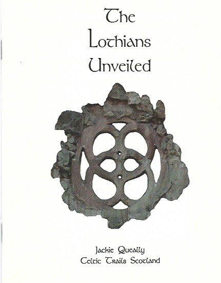 Ancient stories and legends of the Lothians